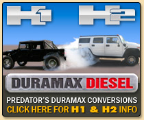 Predator H1 and H2 Duramax Conversions